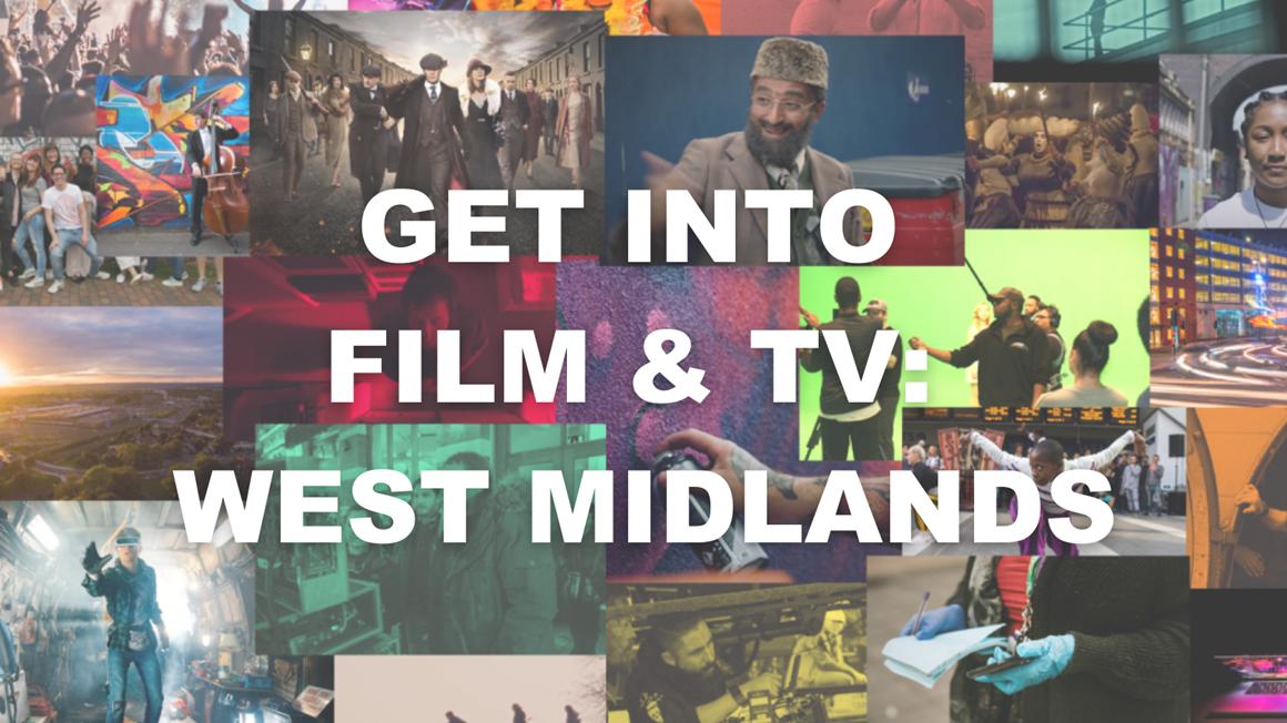 Get Into Film and TV: West Midlands
