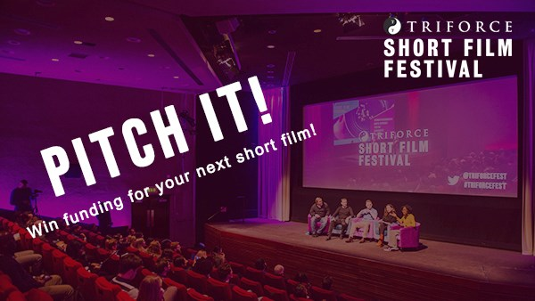 Pitch It! Win a chance to live-pitch for between £1,000 and £10,000 for your short film